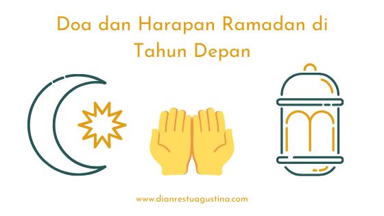 Doa dan Harapan Ramadan di Tahun Depan