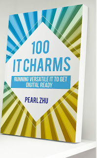 """The New Book """"100 IT Charms:Running Versatile IT to get Digital Ready"""" Introduction"""