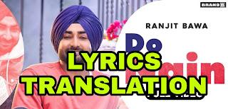 Do Nain Lyrics | Translation | in English/Hindi  – Ranjit Bawa
