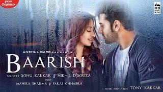 Baarish Song Lyrics By Sonu Kakkar
