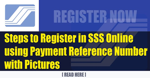 Steps to Register in SSS Online using Payment Reference Number / SBR No. / Payment Receipt Transaction Number with Pictures