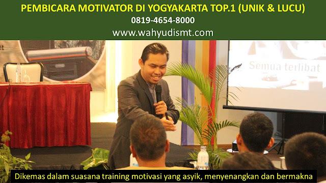 PEMBICARA MOTIVATOR di YOGYAKARTA TOP.1,  Training Motivasi di YOGYAKARTA, Softskill Training di YOGYAKARTA, Seminar Motivasi di YOGYAKARTA, Capacity Building di YOGYAKARTA, Team Building di YOGYAKARTA, Communication Skill di YOGYAKARTA, Public Speaking di YOGYAKARTA, Outbound di YOGYAKARTA, Pembicara Seminar di YOGYAKARTA