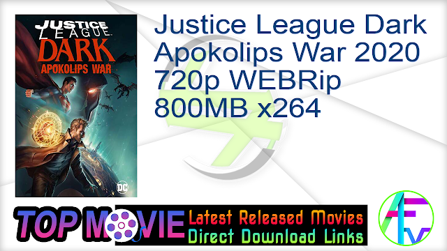 Justice League Dark Apokolips War 2020 720p WEBRip 800MB x264 Movie Online