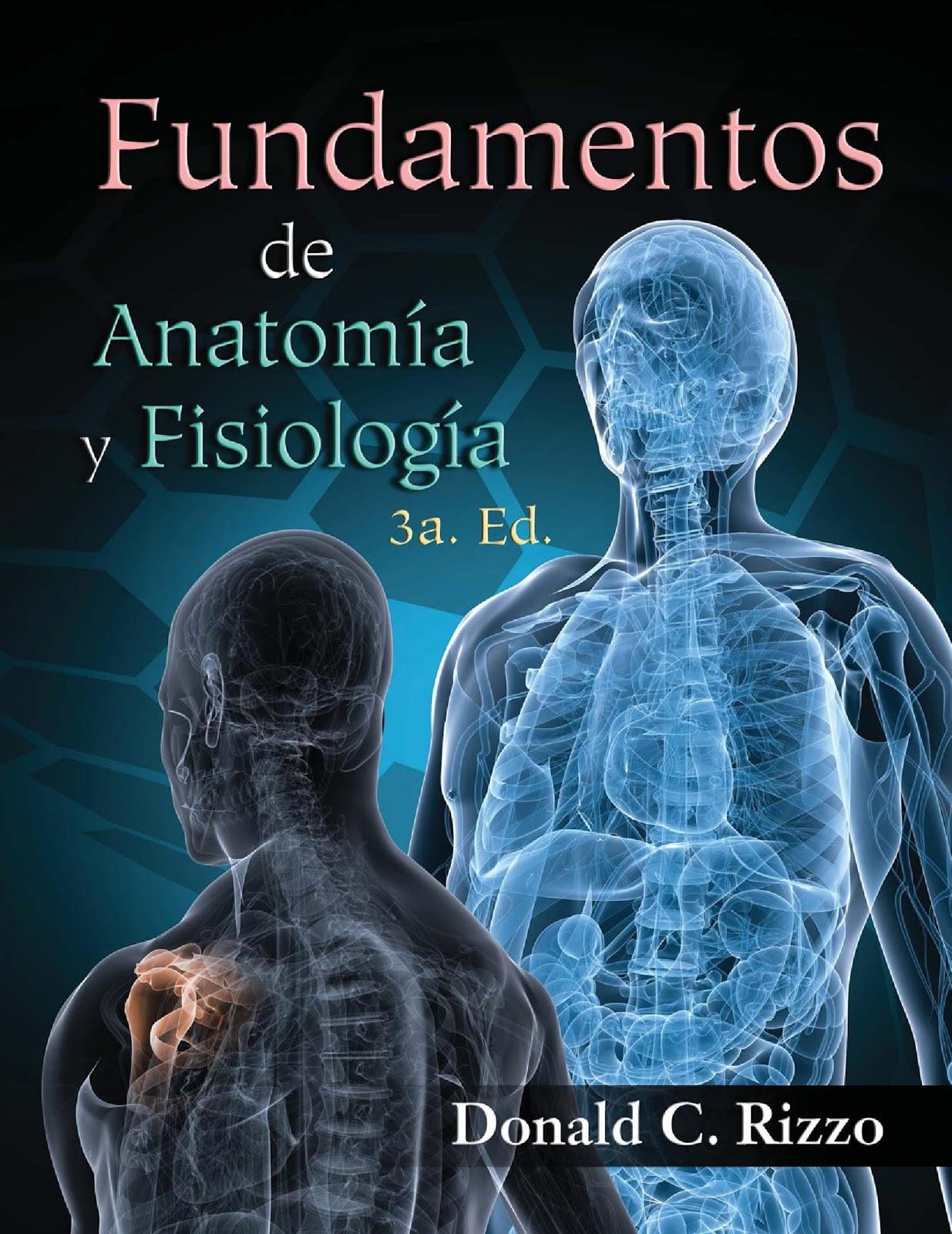 Fundamentos de anatomía y fisiología, 3ra Edición – Donald C. Rizzo ...