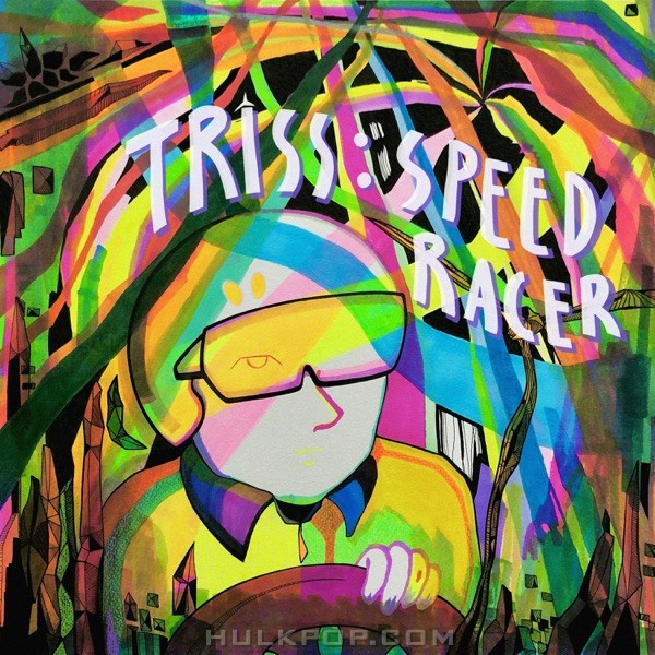 Triss – Speed Racer – Single