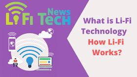 Tech News: What is Li-Fi Technology   How Li-Fi Works?