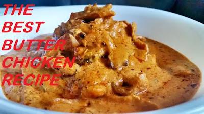 The Best Butter Chicken Recipe-chefhomerecipe