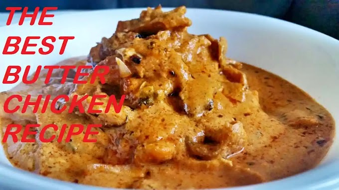 The Best Butter Chicken Recipe