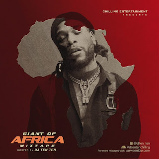 MixTape: DJ Ten Ten – Giant of Africa (Mix)