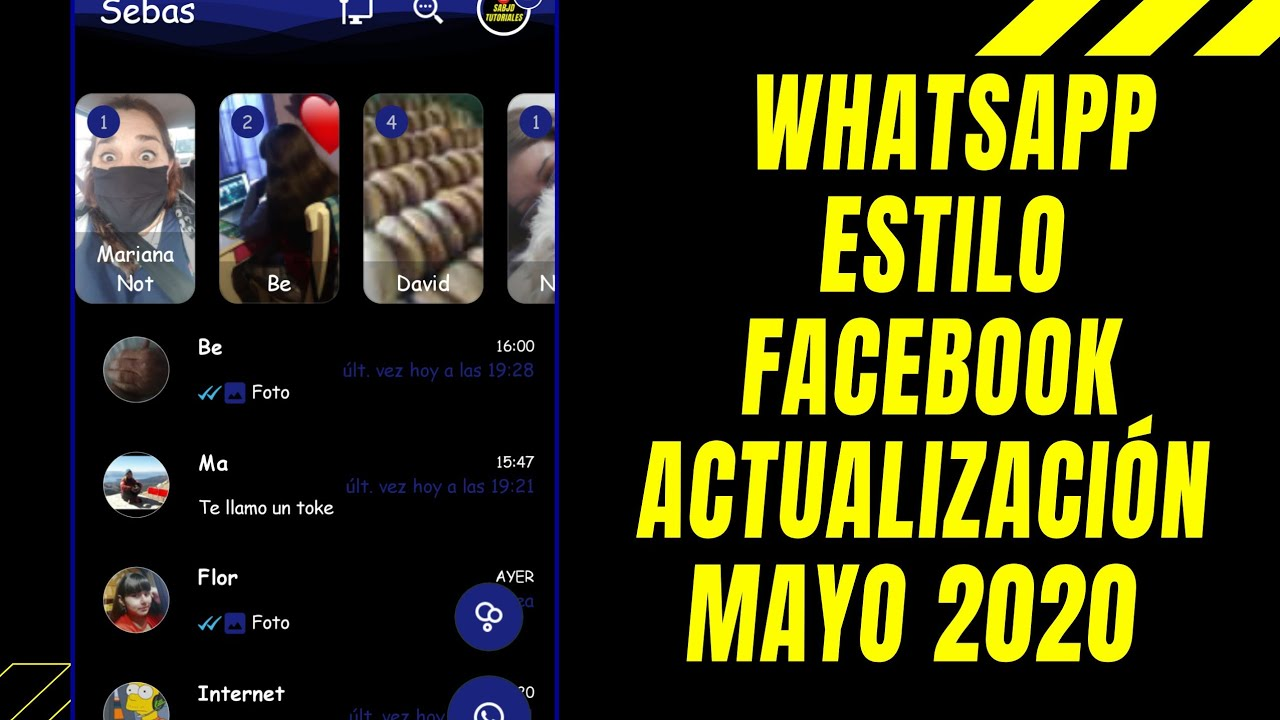 Como Instalar Whatsapp Estilo Facebook Nueva Actualización Mayo 2020