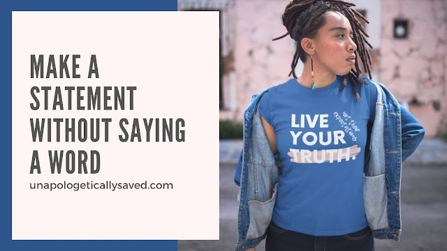 Make a statement without saying a word