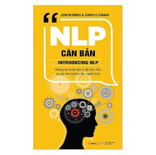 NLP Căn Bản (Tái Bản 2019 ) ebook PDF-EPUB-AWZ3-PRC-MOBI