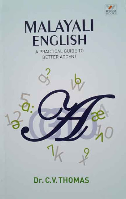 MALAYALI ENGLISH  A PRACTICAL GUIDE TO BETTER ACCENT (Paper Back)   By Dr.C.V.THOMAS