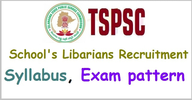 TSPSC School Librarians recruitment, Syllabus, Exam pattern(Scheme of exam)