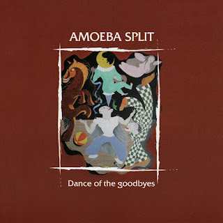 Amoeba Split - 2010 - Dance Of The Goodbyes