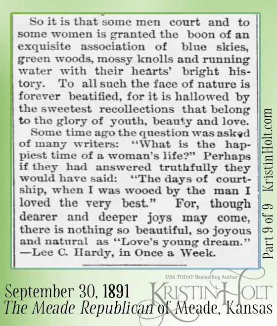 Kristin Holt | Courtship. A Glimpse Into a Paradise Where All is Sunshine and Love. Published in The Meade Republican of Meade, Kansas on September 30, 1891. Part 9.