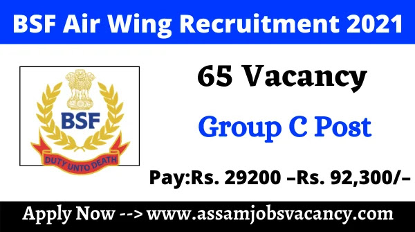 Border Security Force Air Wing Recruitment 2021 ~ 65 Vacancy Available Group C Post