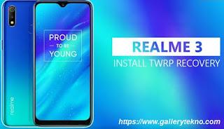 Cara Pasang TWRP Recovery Realme 3