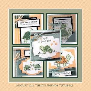 August 2021 Turtle Friends Tutorial