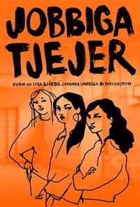 Tre tecknade tjejer på bokens omslag. Boken heter Jobbiga tjejer.