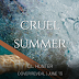 Cover Reveal -  Cruel Summer by LL Hunter