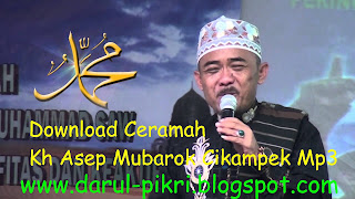 Download Ceramah Kh Asep Mubarok Cikampek Mp3