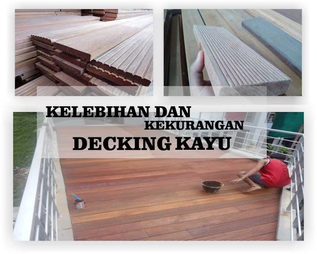 kelebihan dan kekurangan decking kayu