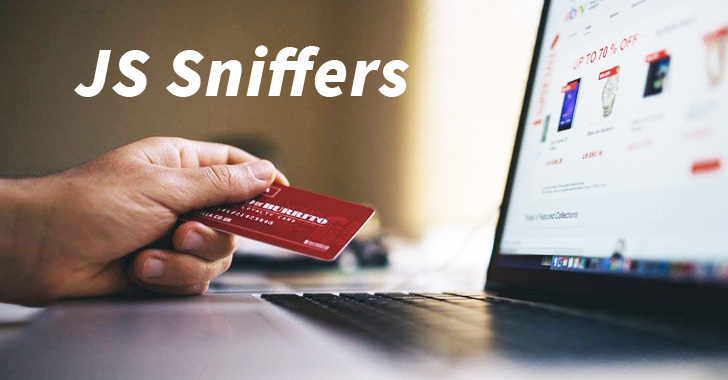 js sniffers credit card hacking