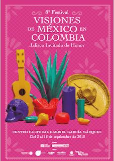 OCTAVO Festival Visiones de México en Colombia 2