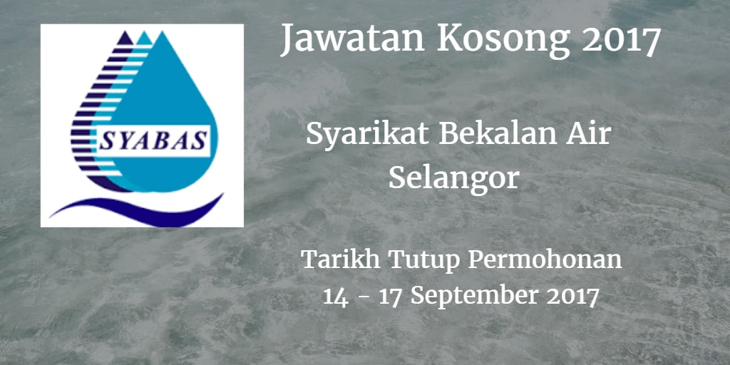 Jawatan Kosong SYABAS 14 - 17 September 2017