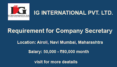 Requirement for Company Secretary | IG INTERNATIONAL PVT. LTD.