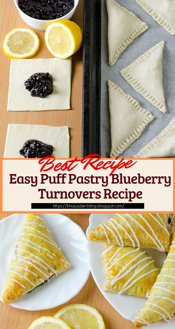 Easy Puff Pastry Blueberry Turnovers Recipe #desserts #cakerecipe #chocolate #fingerfood #easy