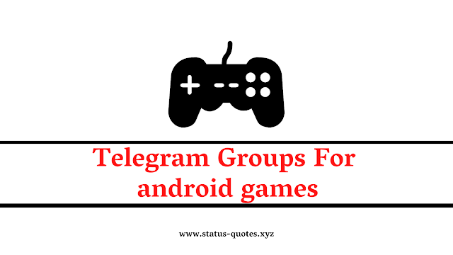 126+ Telegram Groups For Android Games