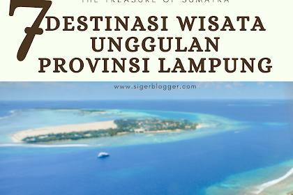 7 Destinasi Wisata Unggulan di Provinsi Lampung