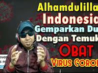 Alhamdulillah Akhirnya Indonesia Menemukan Obat Corona atau Covid-19
