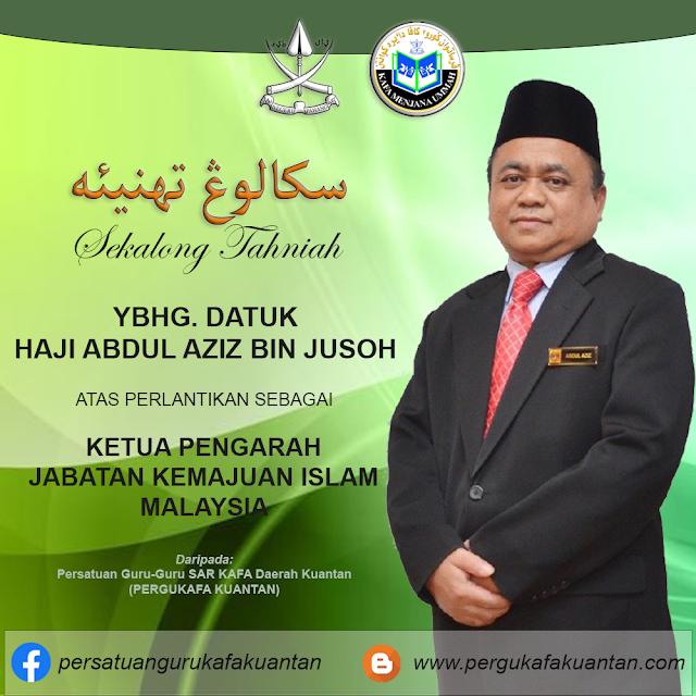 Datuk Abdul Aziz bin Jusoh Ketua Pengarah JAKIM Baharu