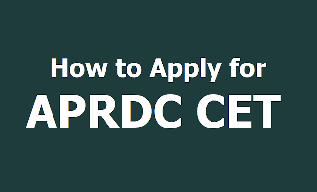 How to Apply for APRDC CET 2019, Submit Online Application Form till April 14