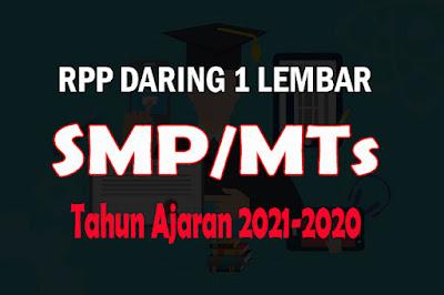 RPP Daring 1 Lembar SMP dan RPP Daring 1 Lembar MTs akan kami bagikan. RPP Daring 1 lembar SMP Tahun 2021 atau RPP Daring SMP Tahun 2021