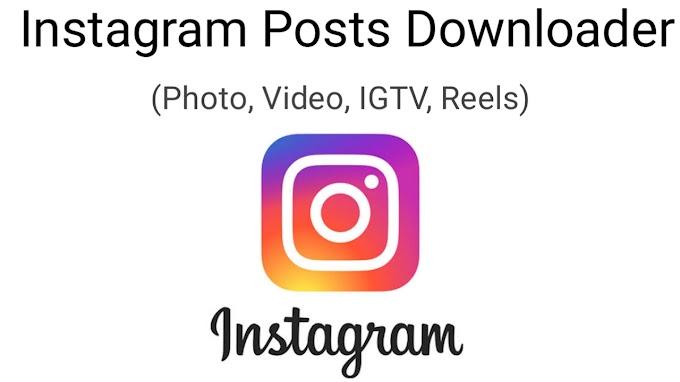 Instagram Posts Downloader | Video, Photo and IGTV