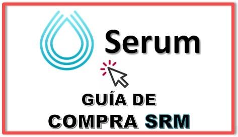 Cómo Comprar Criptomoneda SERUM (SRM)