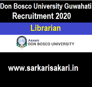 Don Bosco University Guwahati Recruitment 2020 - Apply For Librarian Post