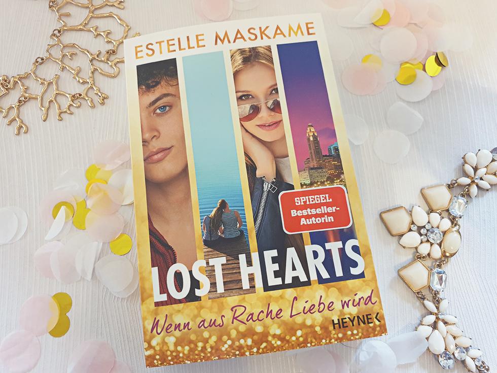 Buchvorstellung - Lost Hearts - Wenn aus Rache Liebe wird von Estelle Maskame