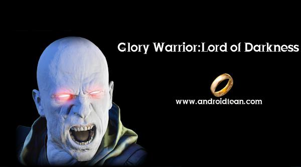 Glory Warrior:Lord of Darkness v 1.0.1 (Mod Money)