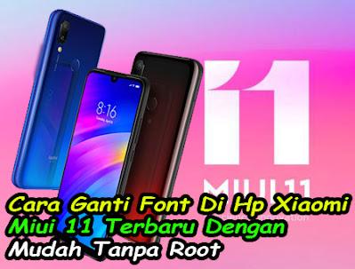 Cara Ganti Font Hp Xiaomi Miui 11, Tanpa Root, ganti font, xiaomi, merubah huruf, miui 11, merubah font, font xiaomi, gratis,