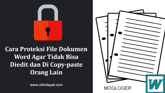 Cara Perlindungan File Dokumen Word Biar Tidak Dapat Diedit Dan Di Copy-Paste Orang Lain