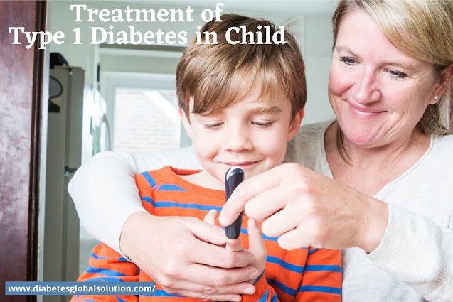The Best Treatment of Type 1 Diabetes in Child