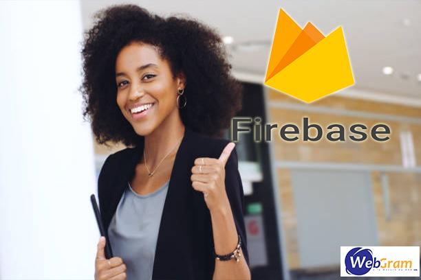 Firebase, WEBGRAM, entreprise informatique basée à Dakar-Sénégal, leader en Afrique, ingénierie logicielle, développement de logiciels, systèmes informatiques, systèmes d'informations, développement d'applications web et mobile
