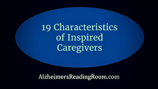 Caregivers often have all or most of these 19 inspirational characteristics.