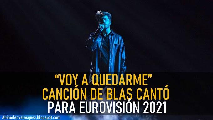 "BLAS CANTÓ, CON ""VOY A QUEDARME"", DIRECTO A RÓTERDAM"
