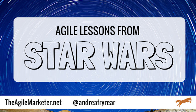Agile Marketing Lessons From Star Wars